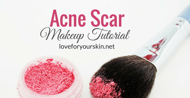 Acne Scar Makeup Tutorial