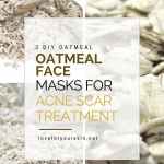 Oatmeal Face Mask for Acne & Scar Treatment
