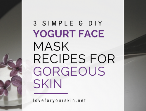 3 Simple & DIY Yogurt Face Mask Recipes for Gorgeous Skin