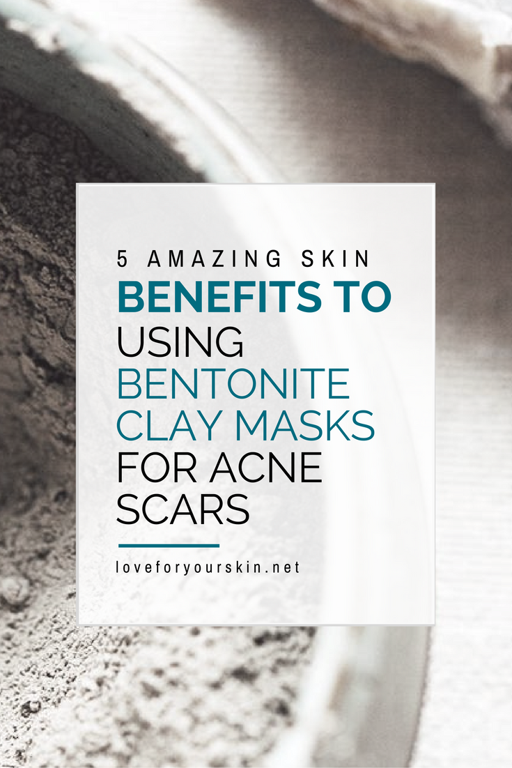5 Amazing Skin Benefits of using a Bentonite Clay Mask