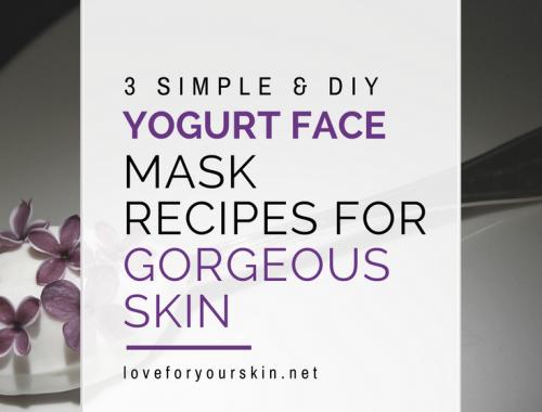 3 Simple & DIY Yogurt Face Mask Recipes for Gorgeous Skin